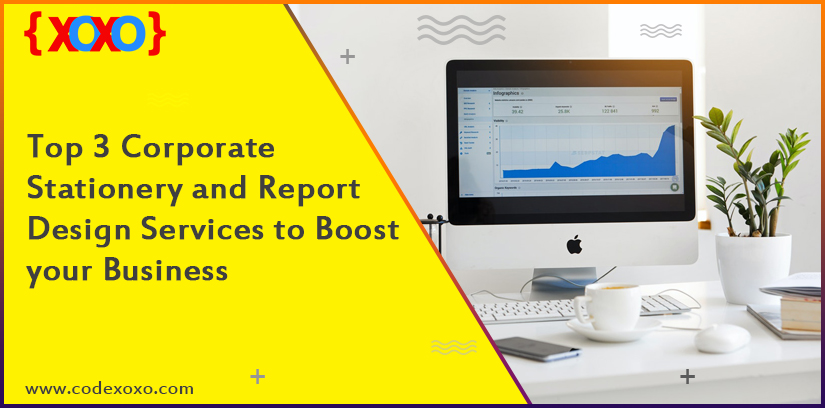 Top 3 Corporate Stationery and Report Design Services to Boost your Business