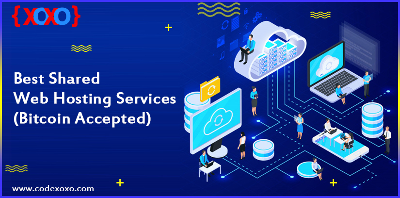 Best Shared Web Hosting Services Bitcoin Accepted