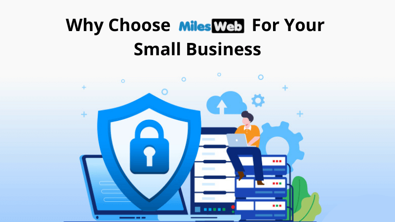 Why choose MilesWeb for your small business-SP